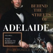 Streets of Adelaide Volume 2 – From Rundle to Morphette